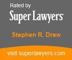 SuperLawyer Badge for Stephen R. Drew